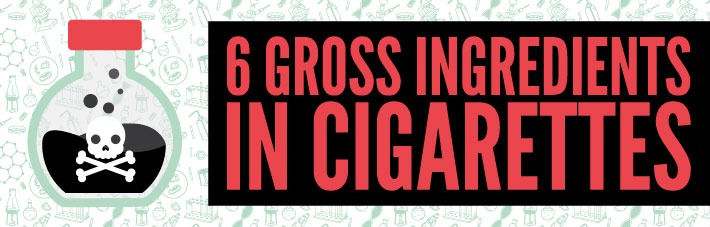 6 gross ingredients in cigarettes