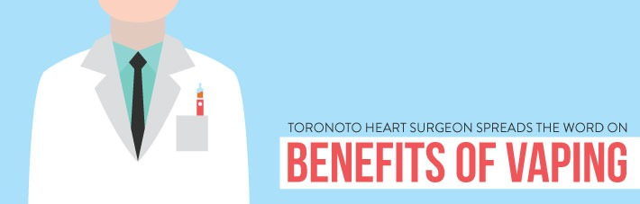 Toronto Heart Surgeon Benefits Vaping