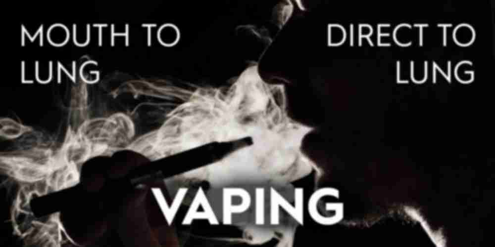 Mouth to Lung and Direct to Lung Vaping