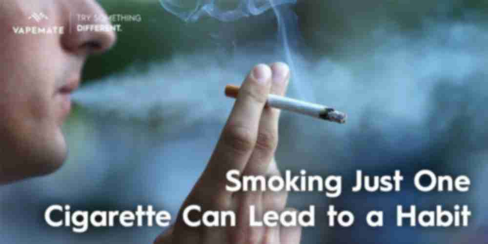 one cigarette can lead to a habit
