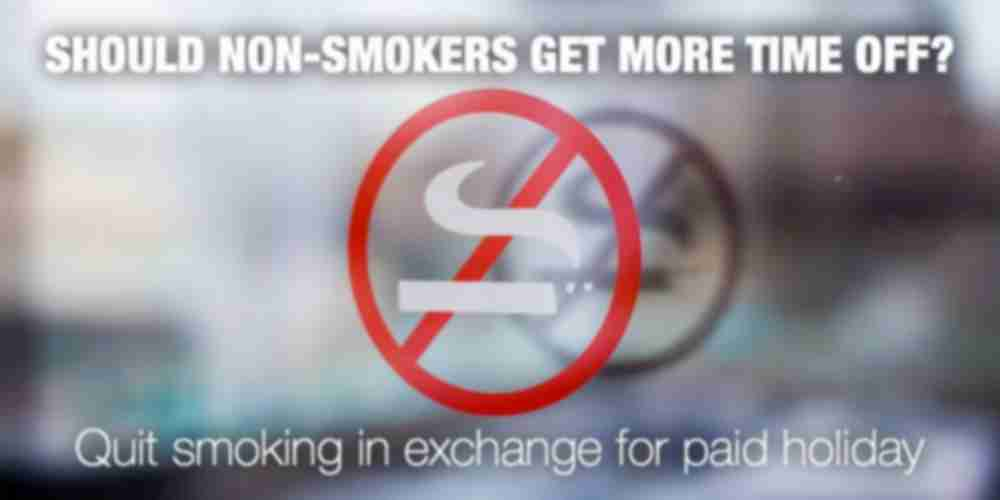 Should Non-Smokers Get More Time Off Work?
