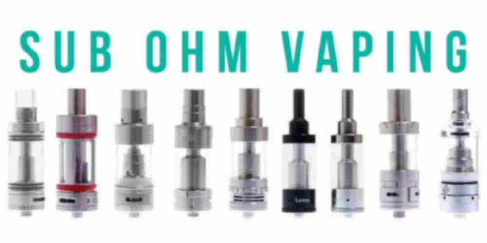 Sub Ohm Vaping - The Basics