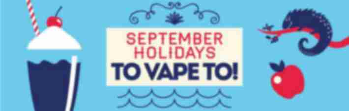 September Holidays You Can Vape To