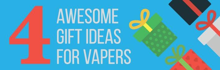 vaper gift ideas