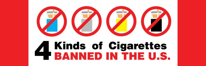 4 kinds of Cigarettes banned in US