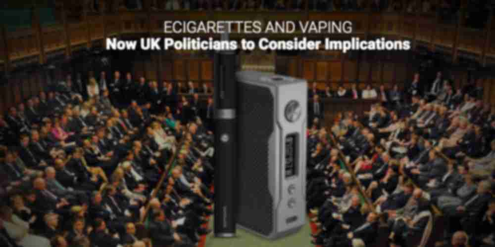 ecigarettes and vaping UK government to consider implications